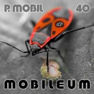 P. Mobil - 40 Mobileum CD