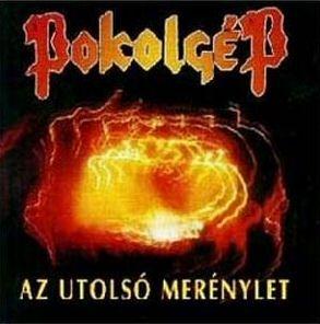 Pokolgép - Az utolsó merénylet (2012 remaster) CD+DVD