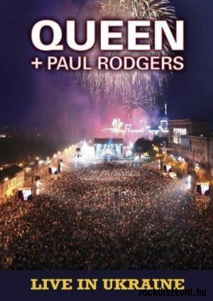 Queen + Paul Rodgers - Live In Ukraine DVD