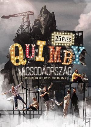 Quimby - Micsodaország - Tragikomédia egy hosszú felvonásban - Budapest Sportaréna 2016.11.26. - DVD
