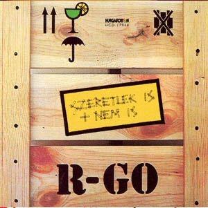 R-Go - Szeretlek is + nem is CD