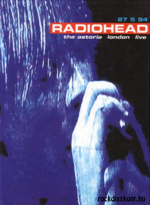 Radiohead - The Astoria London Live 27 5 94 - DVD