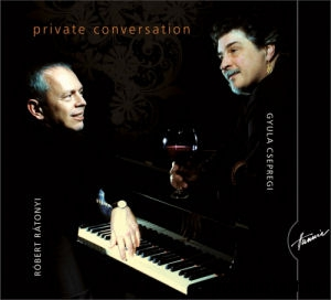 Csepregi Gyula - Rátonyi Róbert - Private Conversation CD