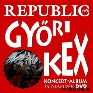 Republic - Győri Kex CD+DVD