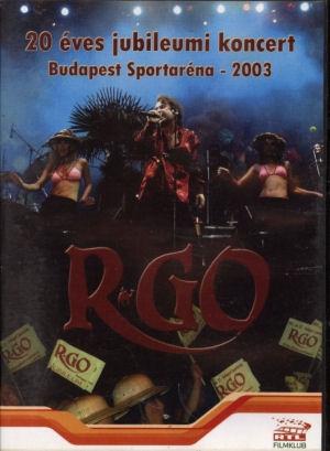 R-GO - 20 éves Jubileumi koncert - Budapest Sportaréna 2003 - DVD