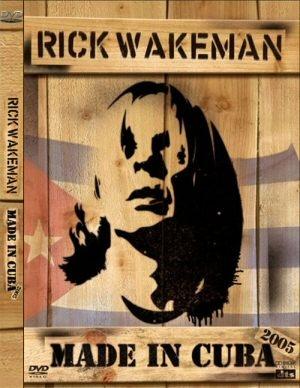 Rick Wakeman - Made In Cuba DVD