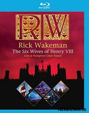 Rick Wakeman - The Six Wives of Henry VIII - Live at Hampton Court Palace BD (Blu-ray Disc)