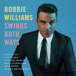 Robbie Williams - Swings Both Ways (Deluxe Edition) CD+DVD