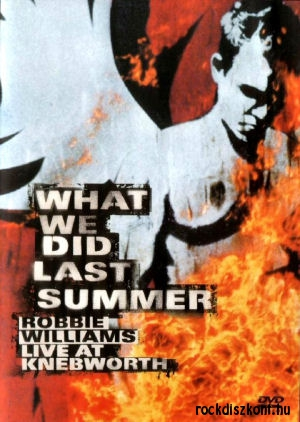 Robbie Williams - What We Did Last Summer - Live At Knebworth 2DVD