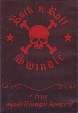 Rock n roll Swindle - 1 éves születésnapi koncert DVD