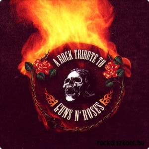 A Rock Tribute to Guns N' Roses - Various Artists CD
