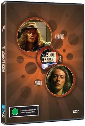 Rocklexikon 3. - Charlie és Zorán DVD