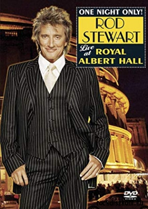 Rod Stewart - One Night Only! - Live At Royal Albert Hall DVD