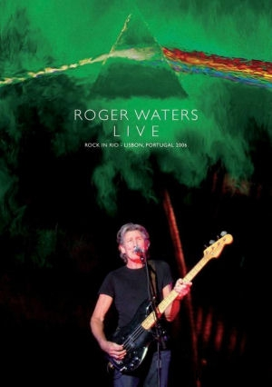 Roger Waters - Live - Rock In Rio, Lisbon, Portugal 2006 - DVD