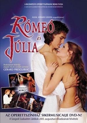 Rómeó és Júlia - musical, magyar változat 2DVD