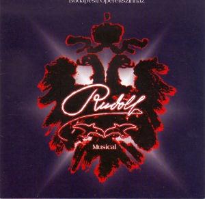 Frank Wildhorn - Jack Murphy: Rudolf - Musical (Budapesti Operettszínház) EP CD