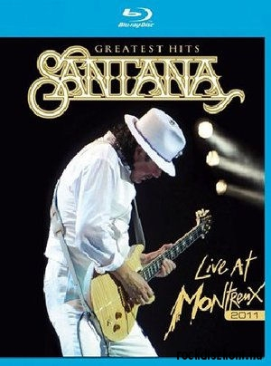 Santana - Greatest Hits: Live at Montreux 2011 (Blu-ray)