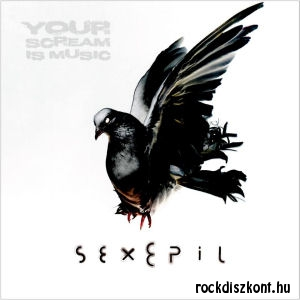 Sexepil - Your scream is Music (180 gram Vinyl) 2LP