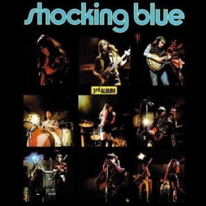 Shocking Blue - 3rd Album + 6 Bonus Tracks (Vinyl) LP