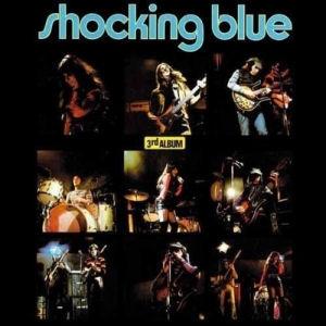 Shocking Blue - 3rd Album + 6 Bonus Tracks (Vinyl) LP
