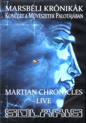 Solaris - Marsbéli Krónikák (Martian Chronicles) Live - Koncert a Művészetek Palotájában DVD+CD