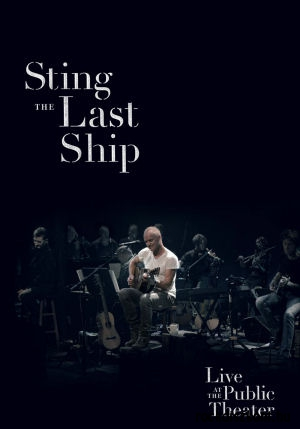 Sting - The Last Ship - Live at the Public Theater BD (Blu-ray Disc)