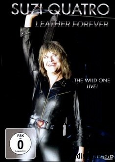 Suzi Quatro - Leather Forever - The Wild One Live! DVD