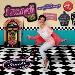 Szandi - 25 - A 13 legnagyobb Szandi sláger + 1 új dal (kartontokos) CD
