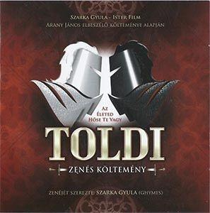 Arany János - Szarka Gyula - Ister Film - Toldi - Zenés költemény 2CD