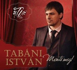 Tabáni István - Ments meg! CD