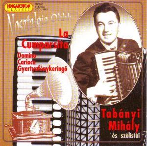 Tabányi Mihály és szólistái - Nosztalgia Ohhh - La Cumparsita CD