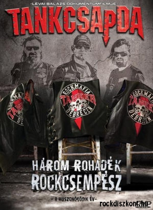 Tankcsapda - Három rohadék rockcsempész - A huszonötödik év - Lévai Balázs dokumentumfilmje DVD