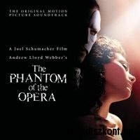 Andrew Lloyd Webber: The Phantom of the Opera (Original Motion Picture Soundtrack) CD