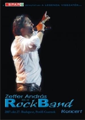 Zeffer András és a RockBand - A legenda visszatér - Koncert 2007 DVD