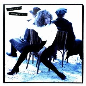 Tina Turner - Foreign Affair (Remaster 2021 Vinyl) 2LP