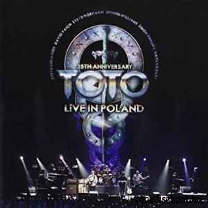 Toto - 35th Anniversary Tour: Live in Poland (Vinyl) 3LP