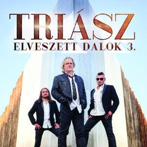 Triász - Elveszett dalok 3. - CD