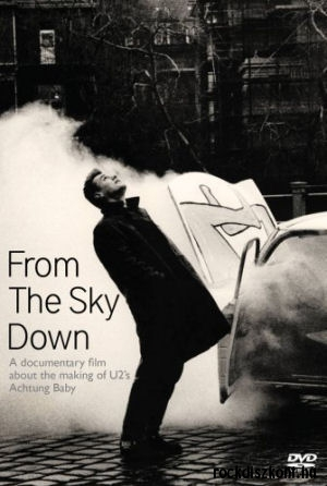 U2 - From the Sky Down - A documentary film about the making of U2s Achtung Baby DVD