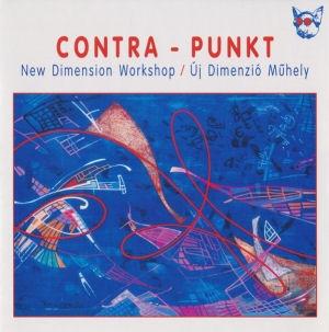 Új Dimenzió Műhely (New Dimension Workshop) - Contra-Punkt CD