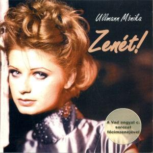 Ullmann Mónika - Zenét! CD
