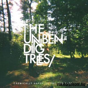 The Unbending Trees - Chemically Happy (Is The New Sad) CD