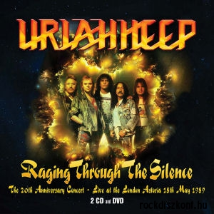 Uriah Heep - Raging Through The Silence: The 20th Anniversary Concert 2CD+DVD