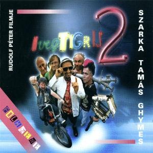 Szarka Tamás és a Ghymes - Üvegtigris 2 - Filmzene (Rudolf Péter filmje) CD