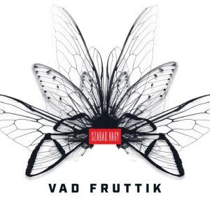 Vad Fruttik - Szabad. vagy CD