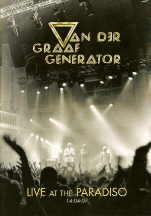Van Der Graaf Generator - Live at the Paradiso, 2007 DVD