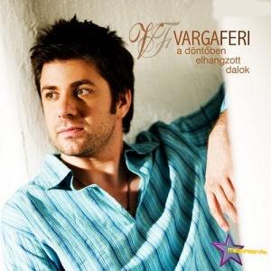 Varga Feri - A döntőben elhangzott dalok CD