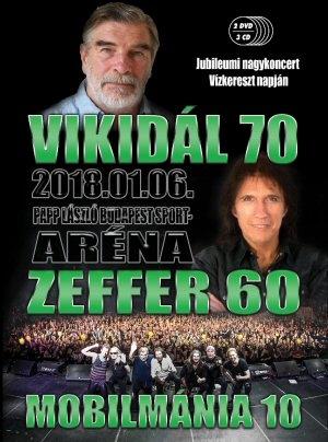 Vikidál 70 - Zeffer 60 - Mobilmánia 10 - Jubileumi Nagykoncert 2018.01.06. Bp. Sportaréna 2DVD+3CD