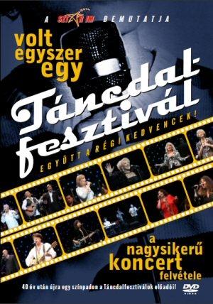 Volt Egyszer Egy Táncdalfesztivál - 2009. október 16. Papp László Budapest Sportaréna - koncert DVD