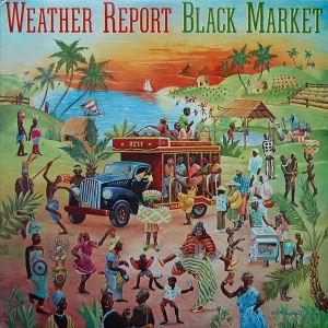 Weather Report - Black Market (180 gram Vinyl) LP