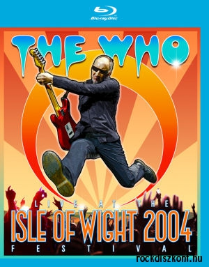 The Who - Live At The Isle Of Wight 2004 Festival Blu-ray